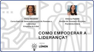 Arena Lúmen - Como empoderar a liderança?