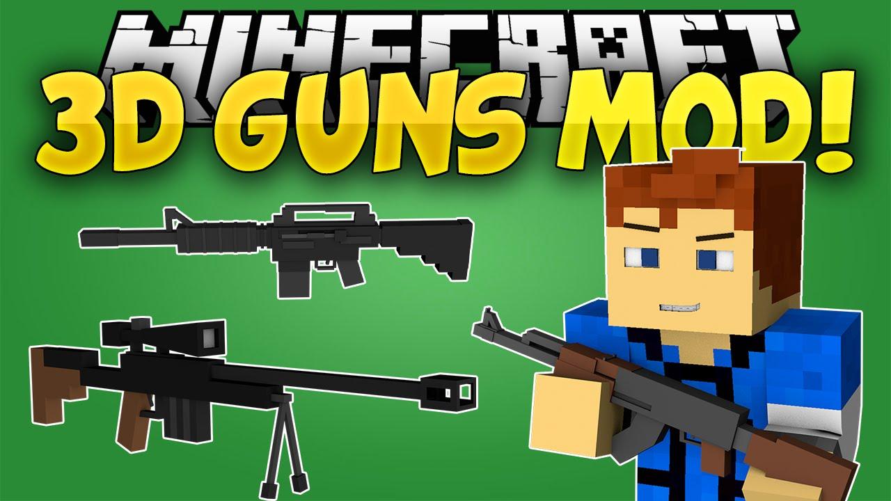 Minecraft Mods 3d Guns Mod Guns In Minecraft Snipers And Shotguns Minecraft Mod Showcase Youtube