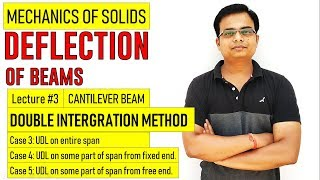 Deflection of Beams || Double Integration Method_Cantilever Beams || Lecture 3