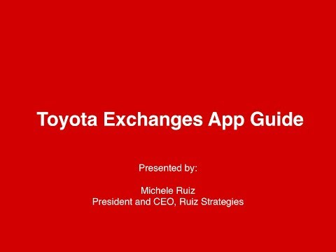 Toyota Exchanges App Video Guide