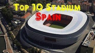 Top 10  Biggest Stadium in Spain