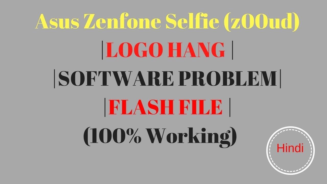 Asus Zenfone Selfie Z00ud Hang On Logo Auto Restart Software