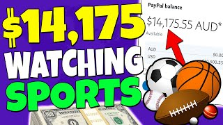 Earn $14,175+ In Passive Income Watching Sports - FREE & WORLDWIDE (Make Money Online)