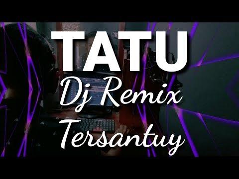 tatu---dj-remix-angklung-tersantuy---cover-didi-kempot