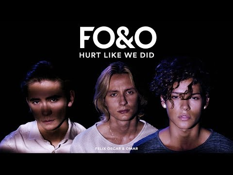 FO&O - Hurt Like We Did (Official Video)
