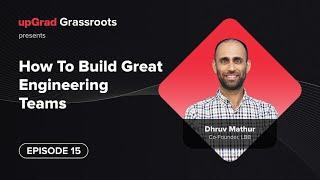 Building Engineering Teams | Dhruv Mathur - Co-Founder LBB