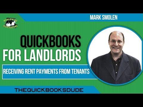 QUICKBOOKS FOR LANDLORDS - Receiving Rent Payments From Tenants