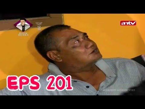 AYAH DEPRESI, IBUNYA NINGGALIN RUMAH 2 TAHUN - Bikin Mewek 22 Mei 2018 - Episode 201