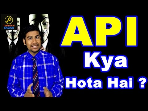 [Hindi] API Kya Hota Hai ? | What is API ? | Application Programming Interface Explained