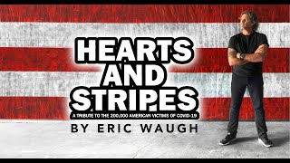 """""""Hearts And Stripes"""" By Eric Waugh"""