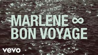Marlene - Bon voyage