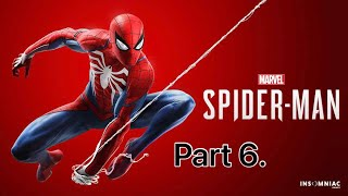 MARVEL SPIDER-MAN by Insomniac Games Livestream Lets Play Part 6.