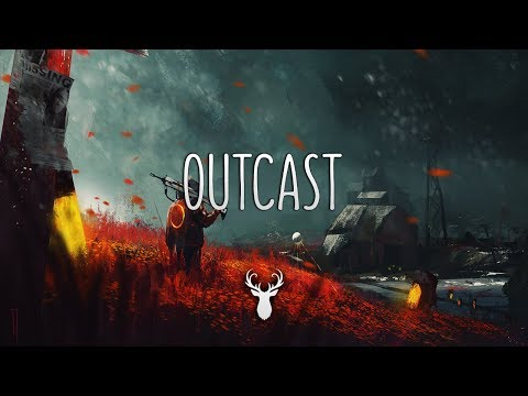 Outcast | Chill Mix