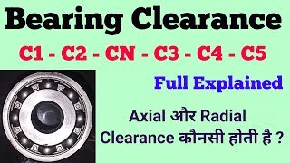 Bearing Clearance || C3 || Radial Axial Clearance