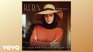 Reba McEntire - Now You Tell Me (Audio)