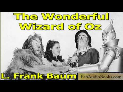 THE WIZARD OF OZ - The Wonderful Wizard of Oz by L Frank Baum - Unabridged audiobook - FAB