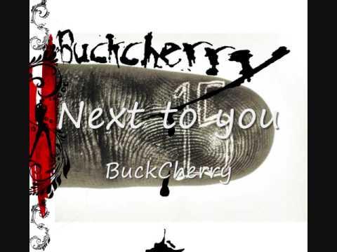 Next to You - Buckcherry
