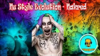 Nu Style Evolution - Nakred