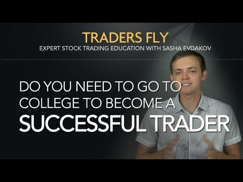 do you need to have a college degree to become a successful stock trader - What Education Is Needed To Become A Stockbroker