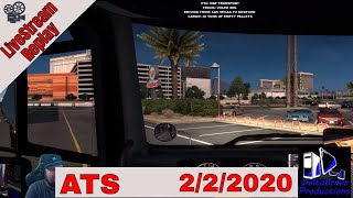 📽️ Live-stream Replay -ATS -Custom Button Box Demo  - DBP Transport- 02/02/2020 🚚