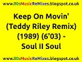 Keep on movin teddy riley remix soul ii soul 80s club mixes 80s club music 80s r b hits mp3
