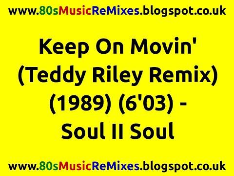Keep On Movin' (Teddy Riley Remix) - Soul II Soul | 80s Club Mixes | 80s Club Music | 80s R&B Hits