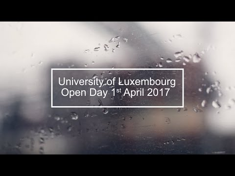 Open Day: 1 April 2017 - University of Luxembourg