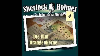 Sherlock Holmes (Die Originale) - Folge 4: Die fünf Orangenkerne (Komplettes Hörspiel)