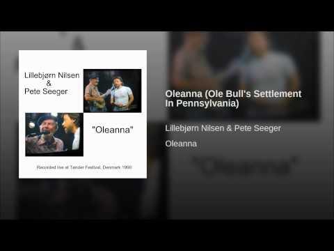 Oleanna (Ole Bull's Settlement In Pennsylvania)