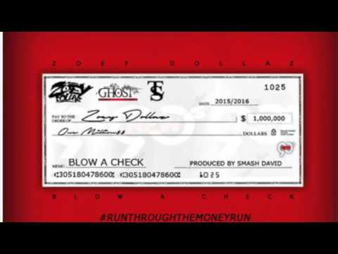 Zoey Dollaz - Blow A Check [Clean]
