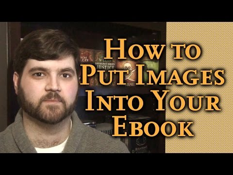 How To Resize, Compress, And Insert Images Into Your Ebook: Simple Self-Publishing Part 13