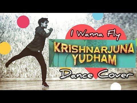 I Wanna Fly Song Dance Cover - Krishnarjuna Yuddham | Nani - Hip Hop Tamizha | Vijay Anjuri