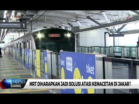 MRT Diharapkan Jadi Solusi Atasi Kemacetan Di Jakarta