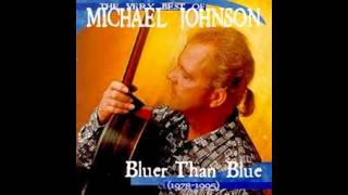 Download Michael Johnson-Bluer Than Blue (HQ Audio) MP3 song and Music Video
