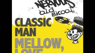 Classic Man - Mellow - From The Deep Mix