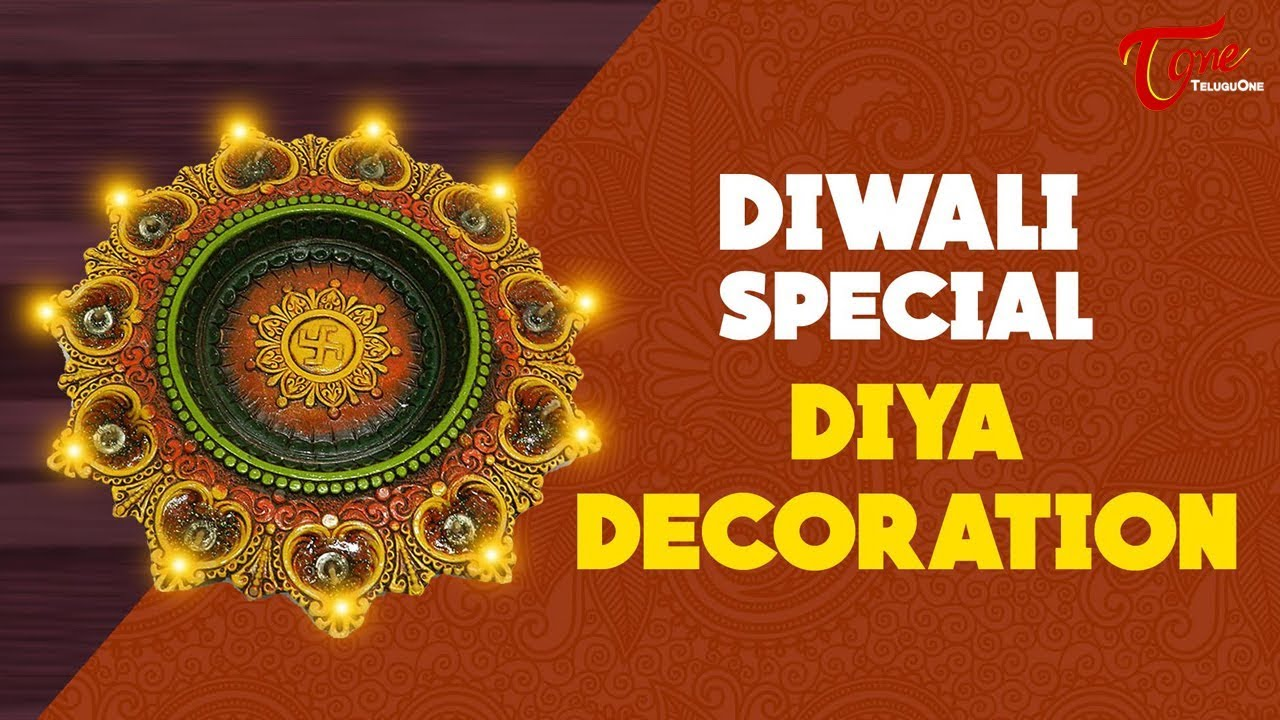 Diya Decoration For Diwali Creative Corner Diwali Special 2017 Youtube