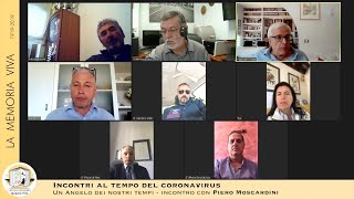Un Angelo dei nostri tempi: Piero Moscardini