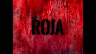MORO - ROJA (DrMafiaBeats)