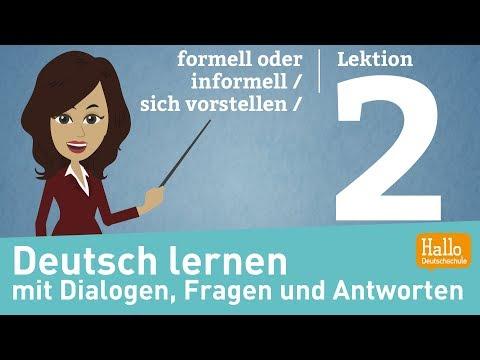 Deutsch lernen A1.1 / Lektion 2 / formell oder informell / sich vorstellen