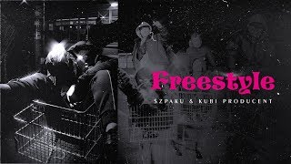 Szpaku & Kubi Producent - FREESTYLE