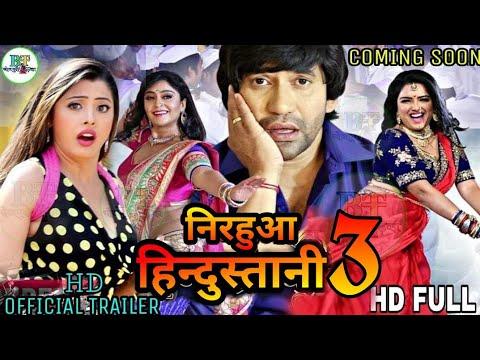 Nirahua hindustani film bhojpuri 2019 ke