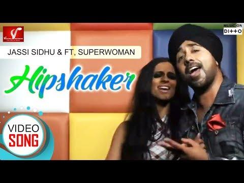 Jassi Sidhu Ft.Superwoman - Hipshaker | Latest Punjabi Song | Vvanjhali Records