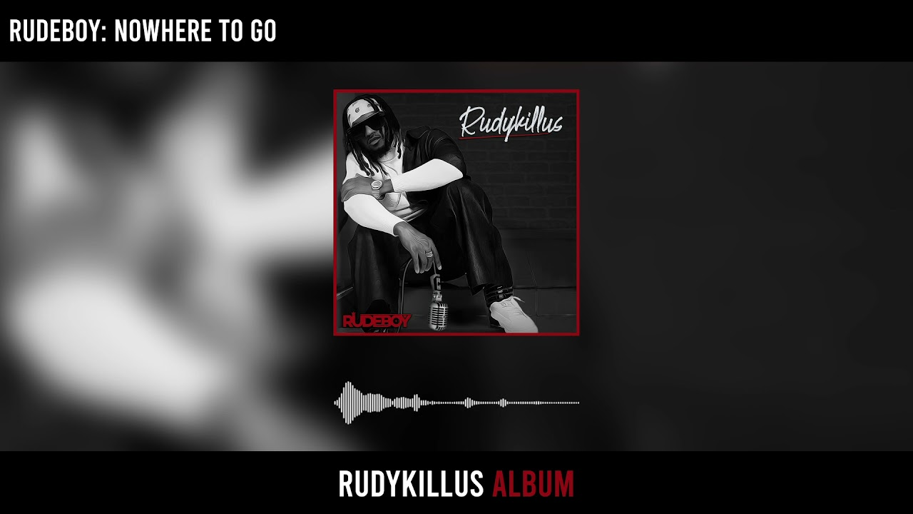 Download Rudeboy - Nowhere To Go (Official Audio)
