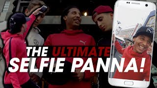 THE ULTIMATE SELFIE PANNA - EASY MAN STREET CHALLENGE #4