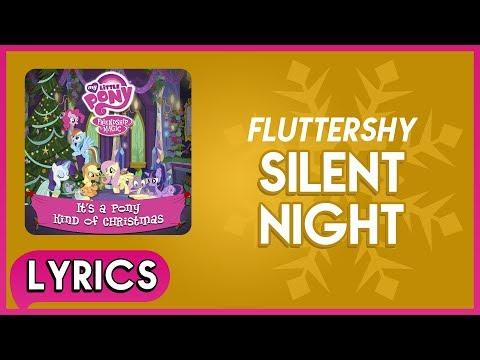 Fluttershy - Silent Night (Lyrics) - MLP: It's a Pony Kind of Christmas (Album) [HD]