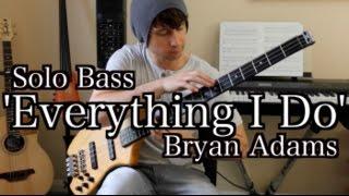 Bryan Adams 'Everything I Do' - Solo Bass - Zander Zon