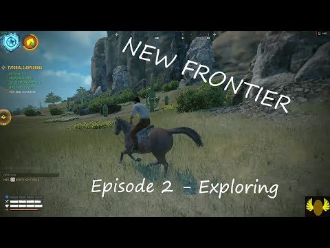 New Frontier - E2 - Exploring Tutorial
