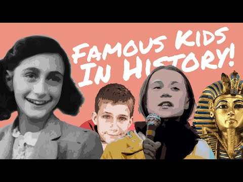 Famous Kids in History