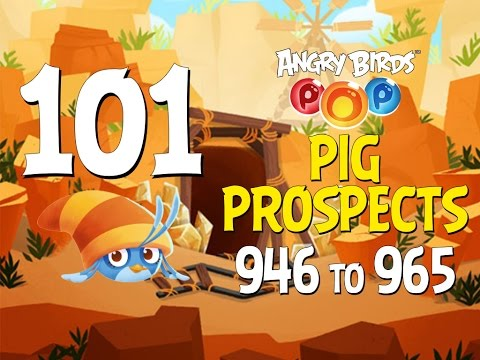 Angry Birds POP! Part 101 - Levels 946 to 965 - Pig Prospects - Let's Play Android, iOS