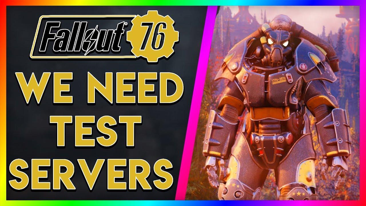 We Desperately Need Test Servers! (Fallout 76 Talk)